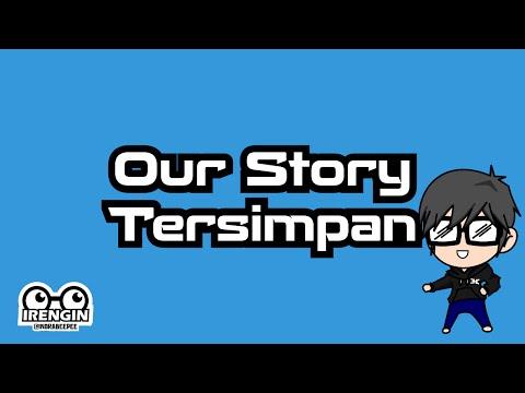 Our Story - Tersimpan