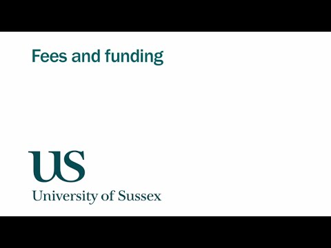 University of Sussex: fees and funding