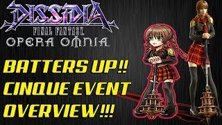 Dissidia Final Fantasy: Opera Omnia BATTERS UP!! CINQUE EVENT OVERVIEW!!