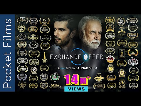 Hindi Drama Short Film – Exchange Offer – Ft. M. K. Raina and Taher Shabbir
