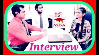 MBA Entrance Interview : Masters in business administration