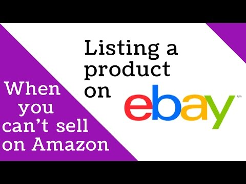 How to list a Product on Ebay when you can