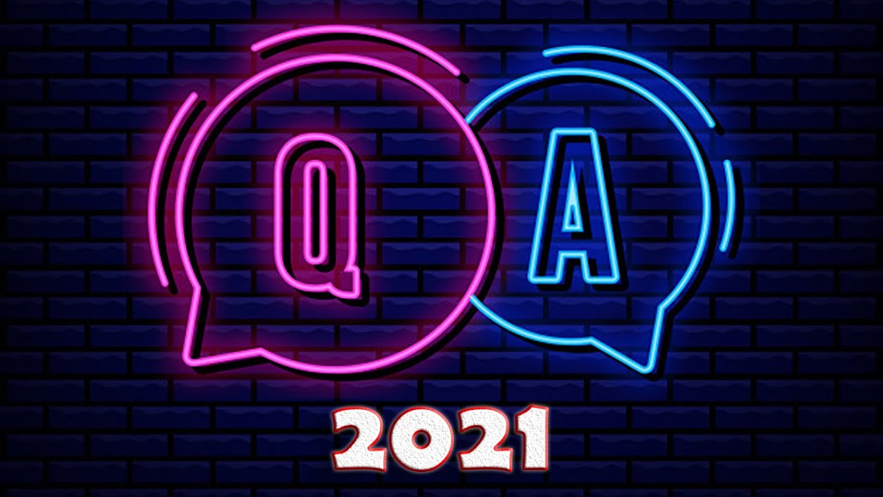 Q and A - 2021