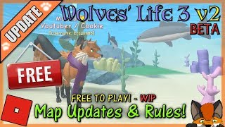 Roblox - Wolves' Life 3 v2 BETA (FREE!) - MAP UPDATES & RULES! #32 - HD
