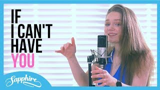 If I Can't Have You - Shawn Mendes | Cover by Sapphire