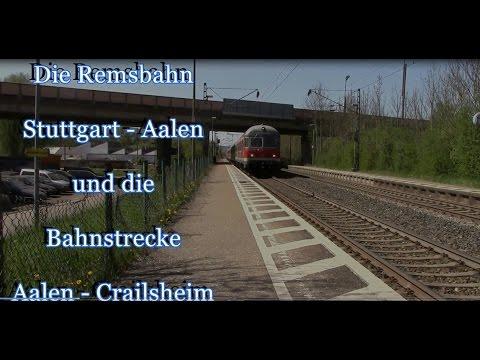 Doku: Stuttgarter Netze Teil 4 - Die Remsbahn Stuttgart - Aalen (2016)