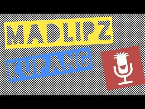 Kumpulan Madlipz kupang terlucu Part 1