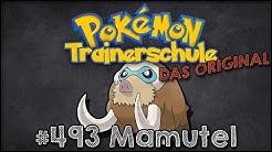 DIE TRAINERSCHULE (#20) Pokémonkunde: Mamutel