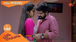 Poove Unakkaga - Ep 140 | 09 Jan 2021 | Sun TV Serial | Tamil Serial