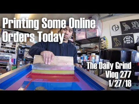Printing Some Online Orders Today (Vlog 277)
