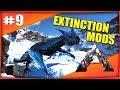 LE MANAGARMR EST OP | ARK EXTINCTION Mod Fr #Ep9