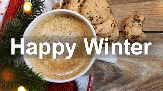 Happy Winter Time Jazz - Positive Mood Jazz and Bossa Nova Music for December