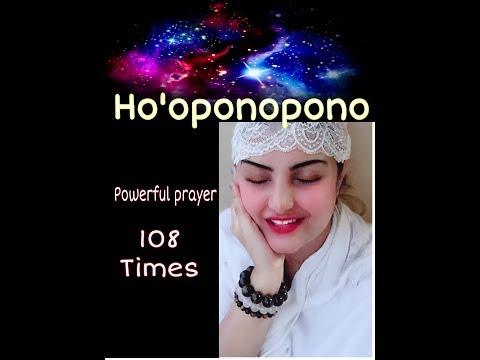 Ho'oponopono || 108 Repetitions || Powerful prayer for forgiveness ||