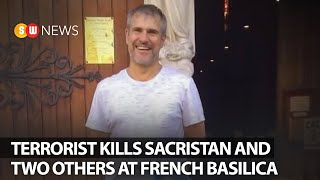 Terrorist kills sacristan and two others at French basilica | SW News | 166