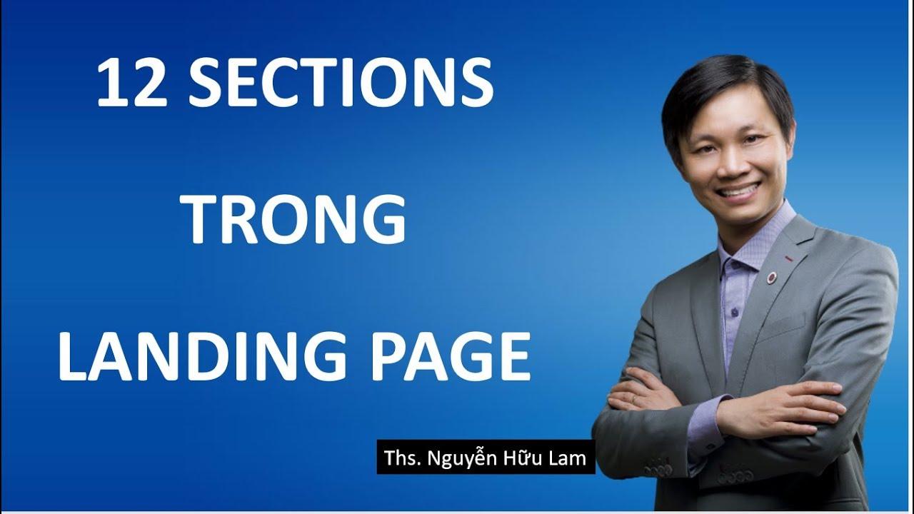 Tạo Landing Page bán hàng (phần 4): Ý nghĩa 12 Sections sử dụng trong Landing Page
