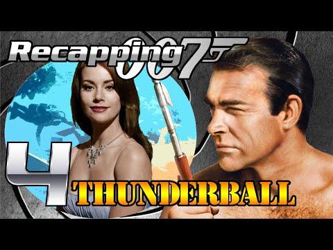 Recapping 007 #4 - Thunderball (1965) (Review)