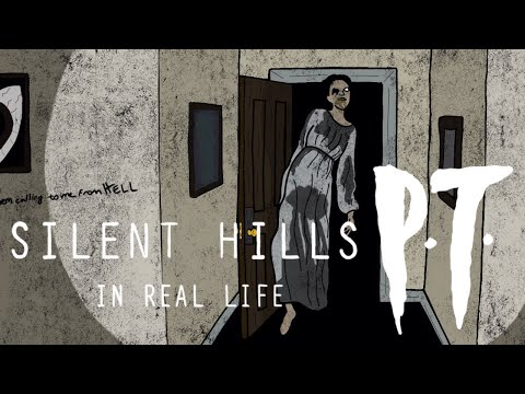 Silent Hills P.T.  in real life