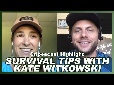 Survival Tips with Kate Witkowski - Cripescast Highlight
