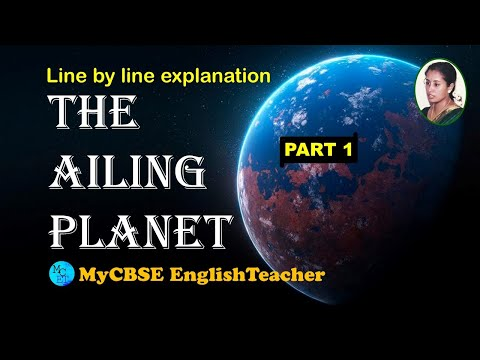 The Ailing Planet Class 11 line by line explanation
