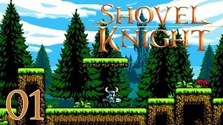 Shovel Knight Walkthrough Part 1 - Let