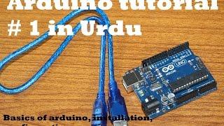 Arduino tutorial # 1 in Urdu Basics of arduino, installation, configuration