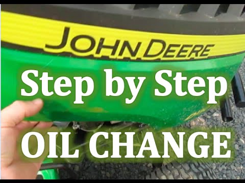 Steps How to CHANGE OIL D-SERIES JOHN DEERE RIDING MOWER Lawn Tractor LAWN  MOWER
