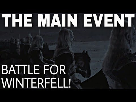 S8E3 Preview: The Main Event! - Game of Thrones Season 8 Episode 3 (The Final Season)