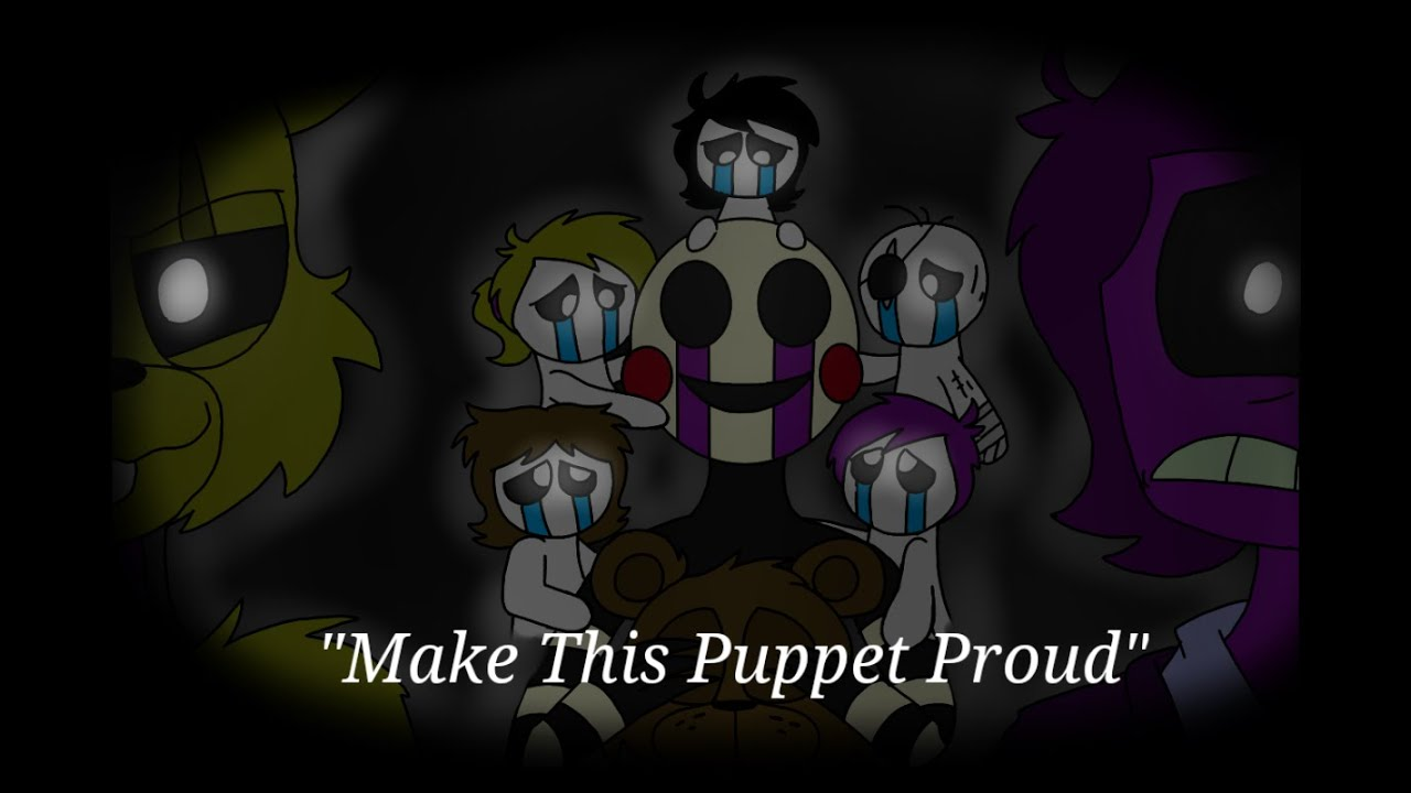 'Make This Puppet Proud' - FNAF Animation (Song by Adam Hoek)