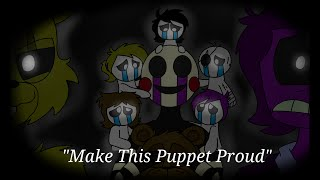 """Make This Puppet Proud"" - FNAF Animation (Song by Adam Hoek)"
