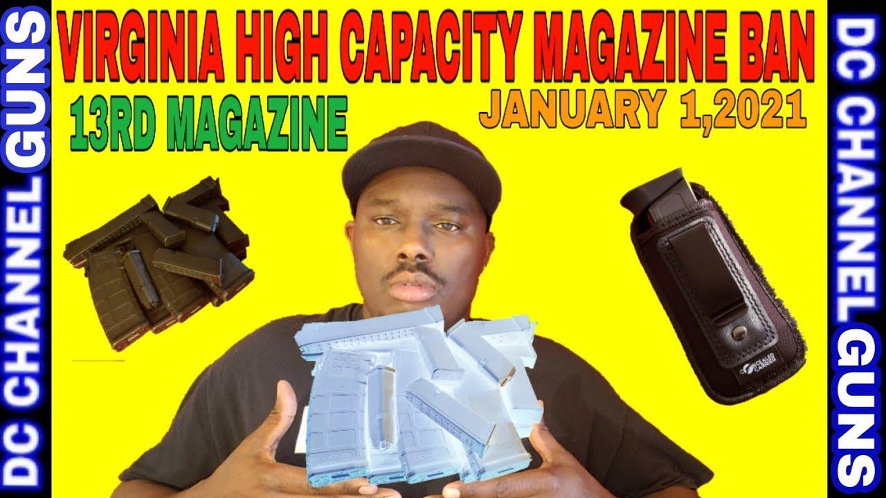 Virginia High Capacity Magazine Ban January 1, 2021   GUNS