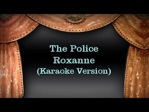 The Police - Roxanne (Karaoke Version) Lyrics