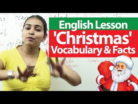 English Lesson : Christmas - Vocabulary And Facts   English Lessons For Learning English ( ESL)