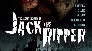The Secret Identity of Jack the Ripper (1988)