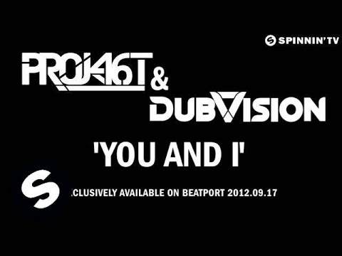 Project 46 & DubVision - You and I (OUT NOW)