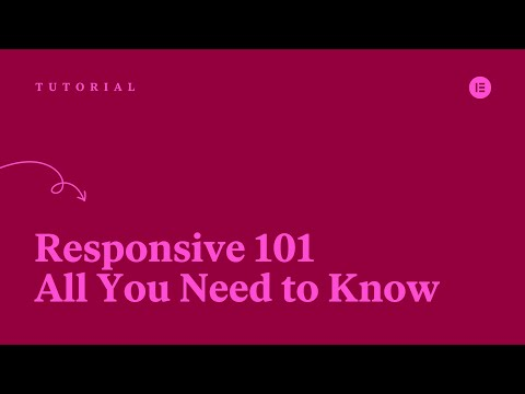 Elementor Responsive 101: All You Need to Know!