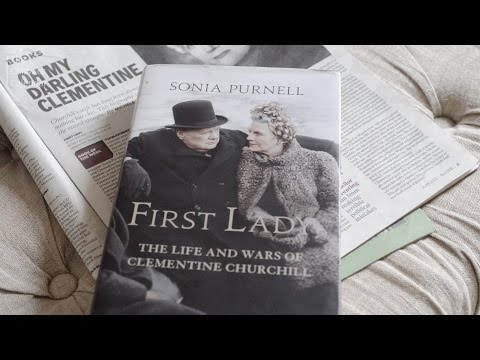 first-lady:-the-life-and-wars-of-clementine-churchill-by-sonia-purnell