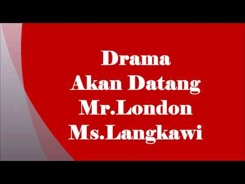 Drama Akan Datang Mr London Ms Langkawi Yang Dilakoni oleh Zul Arifin