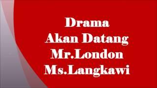 Video Drama Akan Datang Mr London Ms Langkawi Yang Dilakoni oleh Zul Arifin download MP3, 3GP, MP4, WEBM, AVI, FLV Juli 2018