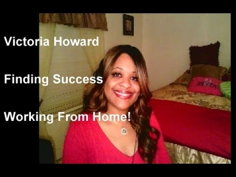 Victoria Howard: A Single Work At Home Mom's Success Story ( M.A.H)