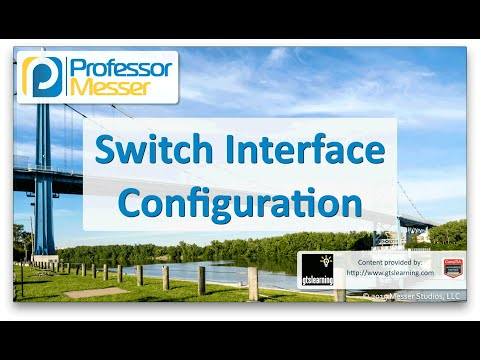 Descargar Video Switch Interface Configuration - CompTIA Network+ N10-006 - 2.6