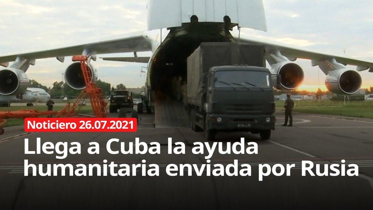 Download Llega a Cuba la ayuda humanitaria enviada por Rusia - NOTICIERO 26/07/2021