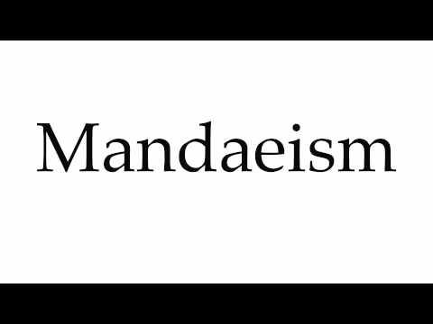 How to Pronounce Mandaeism