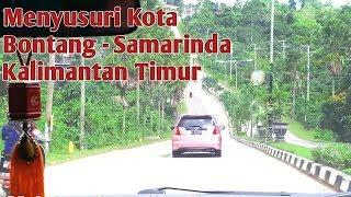 Menyusuri Kota BONTANG - SAMARINDA   Kalimantan Timur