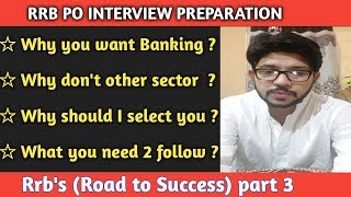Most commonly asked bank interview questions | Why should I select you | (Road to Success ) part 3