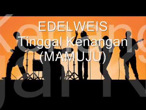 Edelweiss ~ tinggal kenangan
