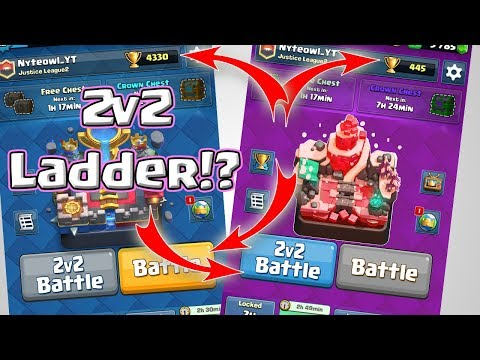 NEW 2v2 LADDER MODE - GAME CHANGER!!! PERMANENT New Game Mode - Clash Royale