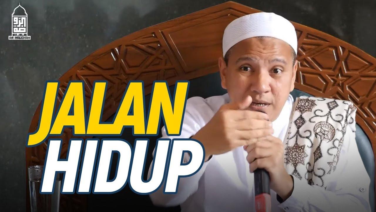 Jalan Hidup - Habib Novel Alaydrus