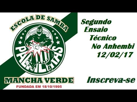 Segundo Ensaio Técnico da Mancha Verde - 12-02-17 com a Presença da Nossa Rainha Viviane Araújo.