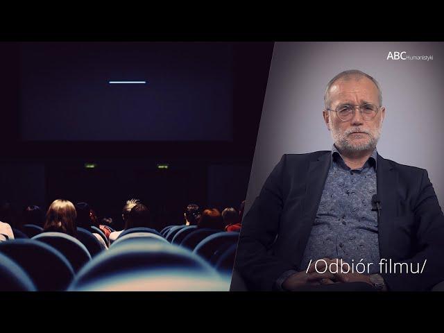 Odbiór filmu | prof. Bogusław Skowronek | ABC Humanistyki #56