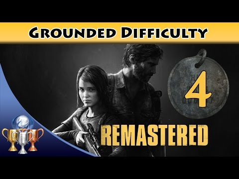 The Last of Us Remastered Grounded Walkthrough [PS4] - Chapter 4 Bill's Town (All Collectibles)
